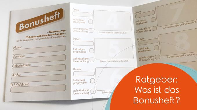 Ratgeber: Was Ist Das Bonusheft?
